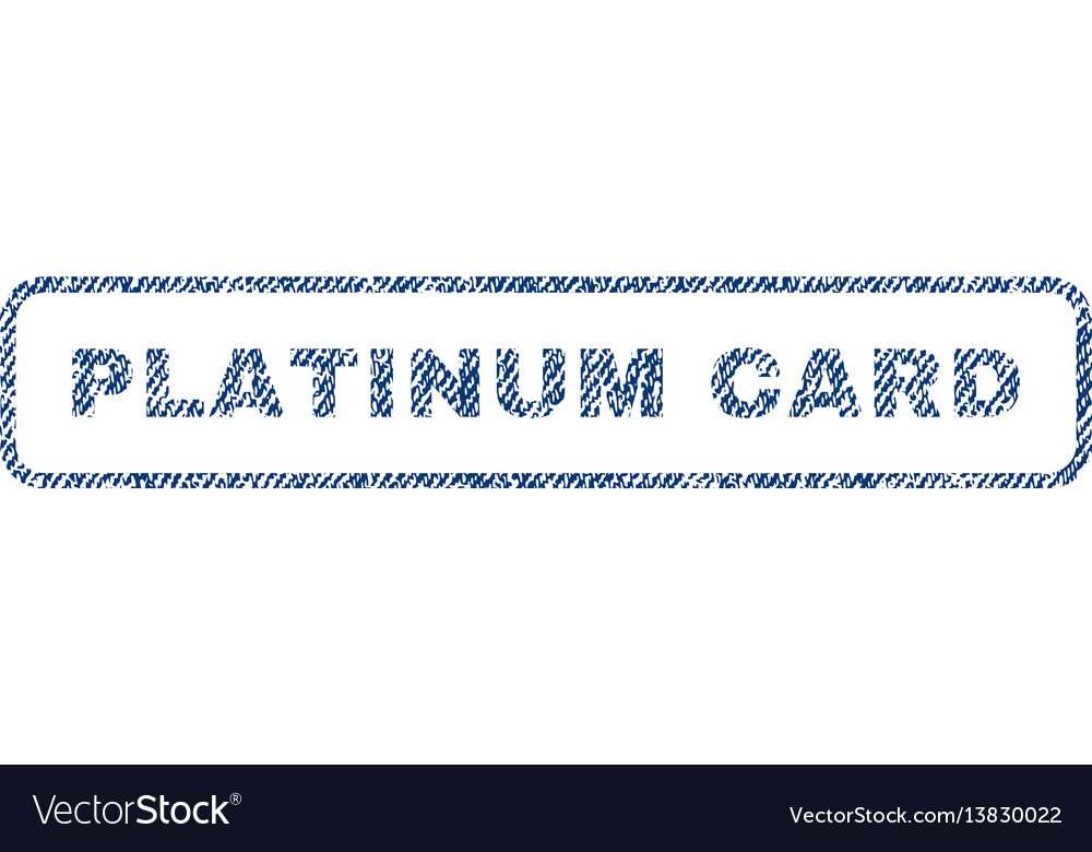 Platinum Card Textile Stamp Royalty Free Vector Image