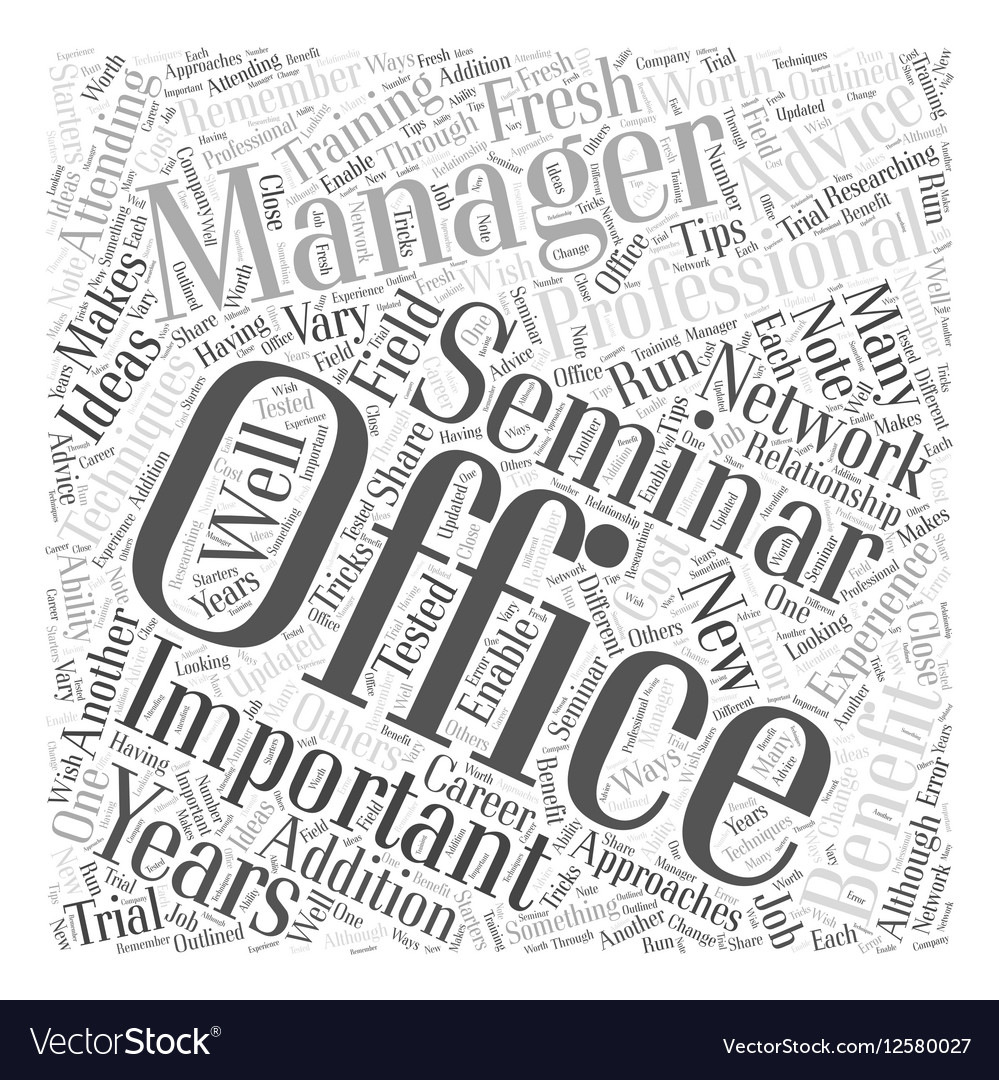 Office Management Seminars The Benefits of vector image