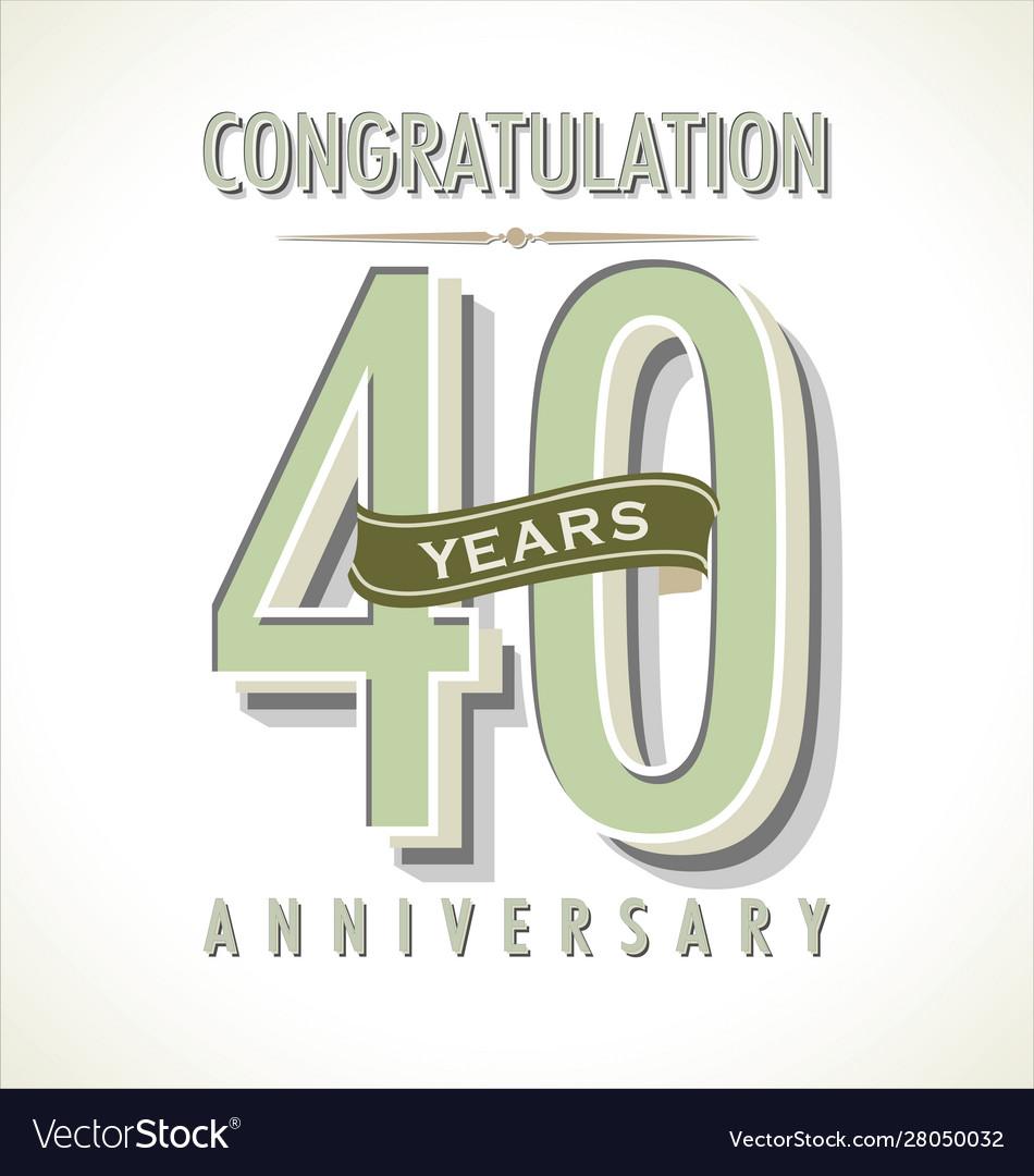 Anniversary retro background 40 years