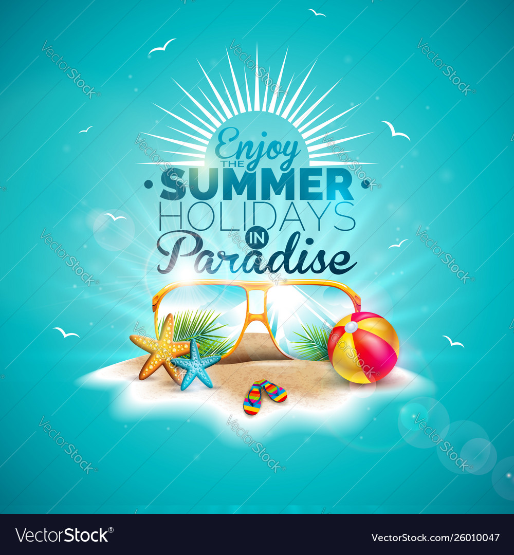 Enjoy summer holiday with