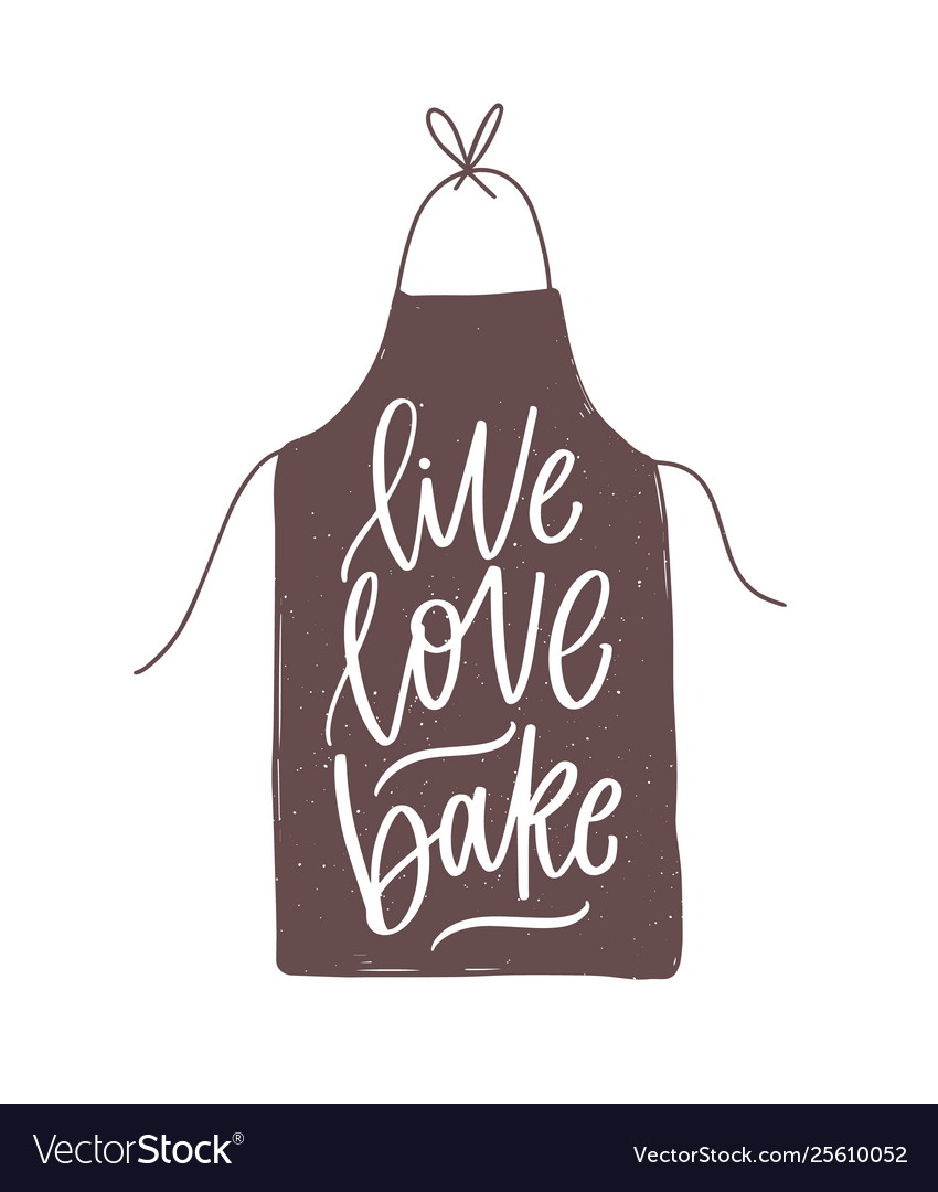 Live love bake motivational slogan or quote