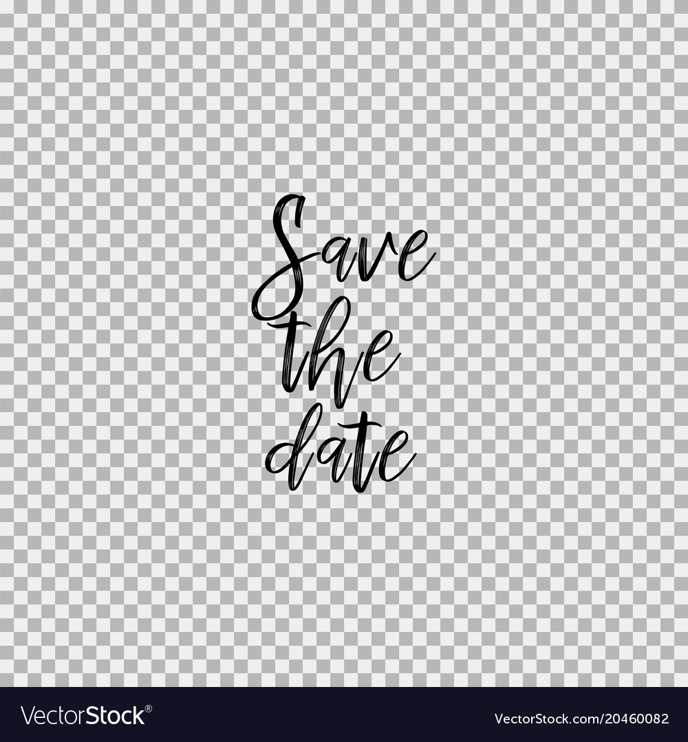 Save The Date Transpa Background Vector Image
