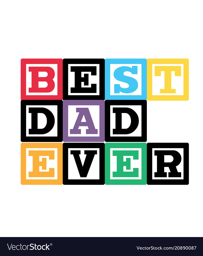 best dad ever colorful square frame white backgrou
