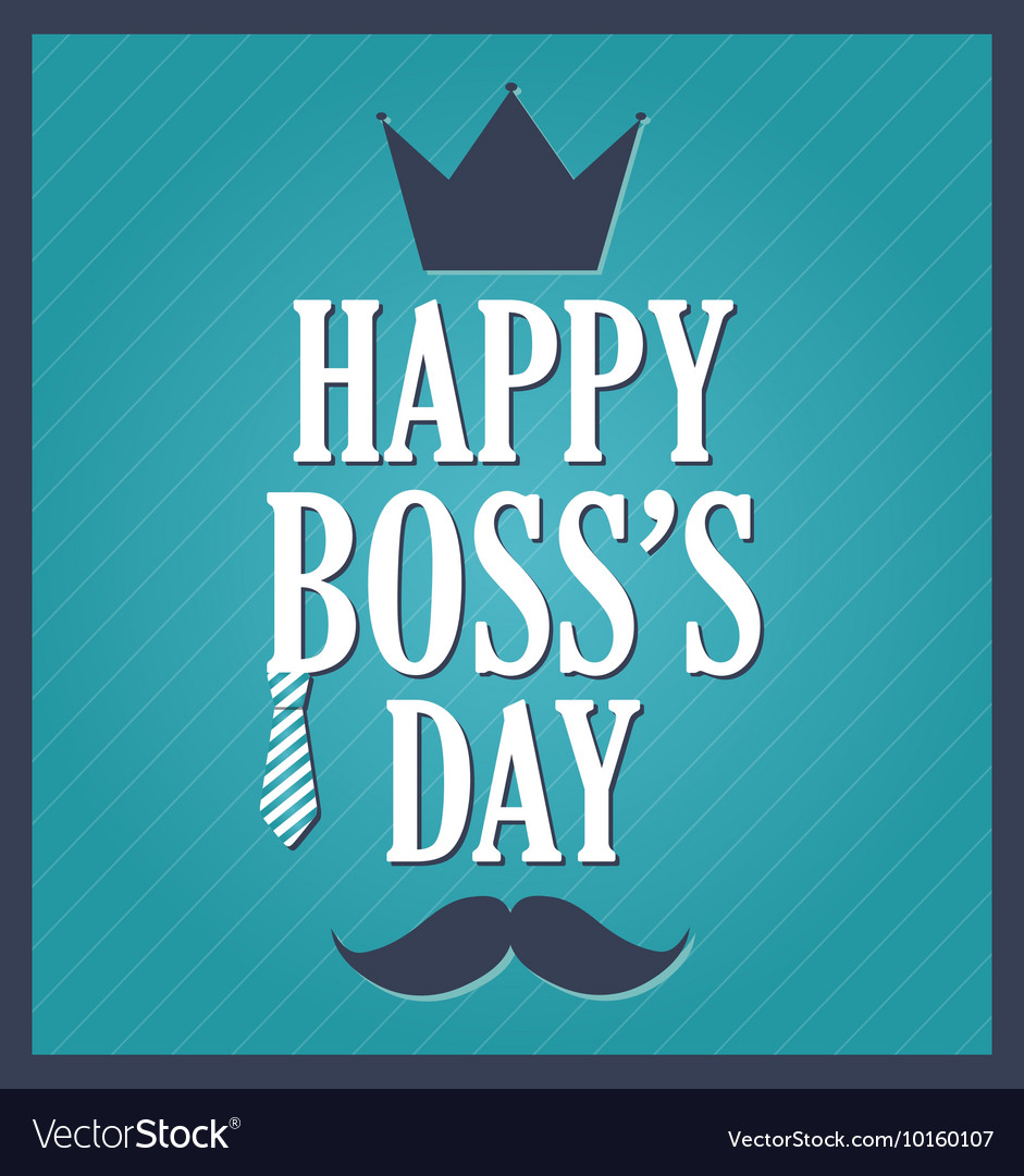 Happy bosss day
