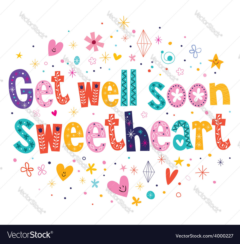 Get Well Soon Sweetheart Greeting Card Royalty Free Vector