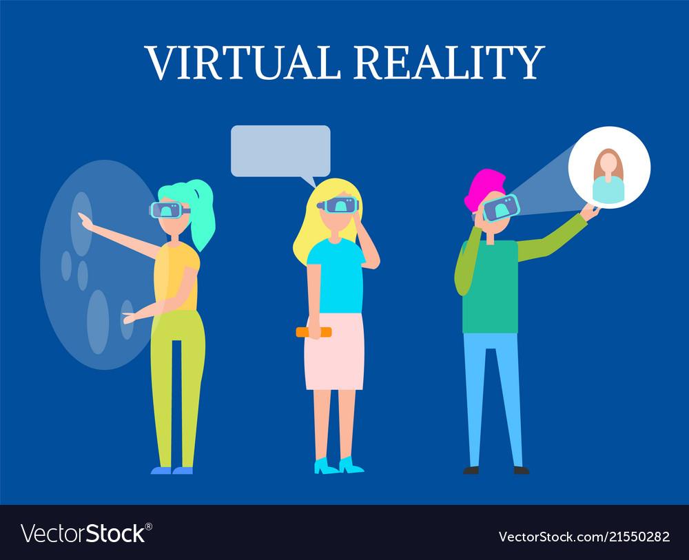 Virtual reality modern interactive technology