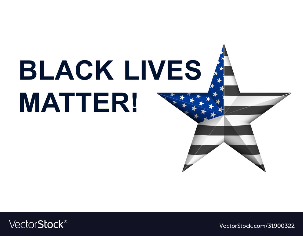 Black lives matter with star in american police