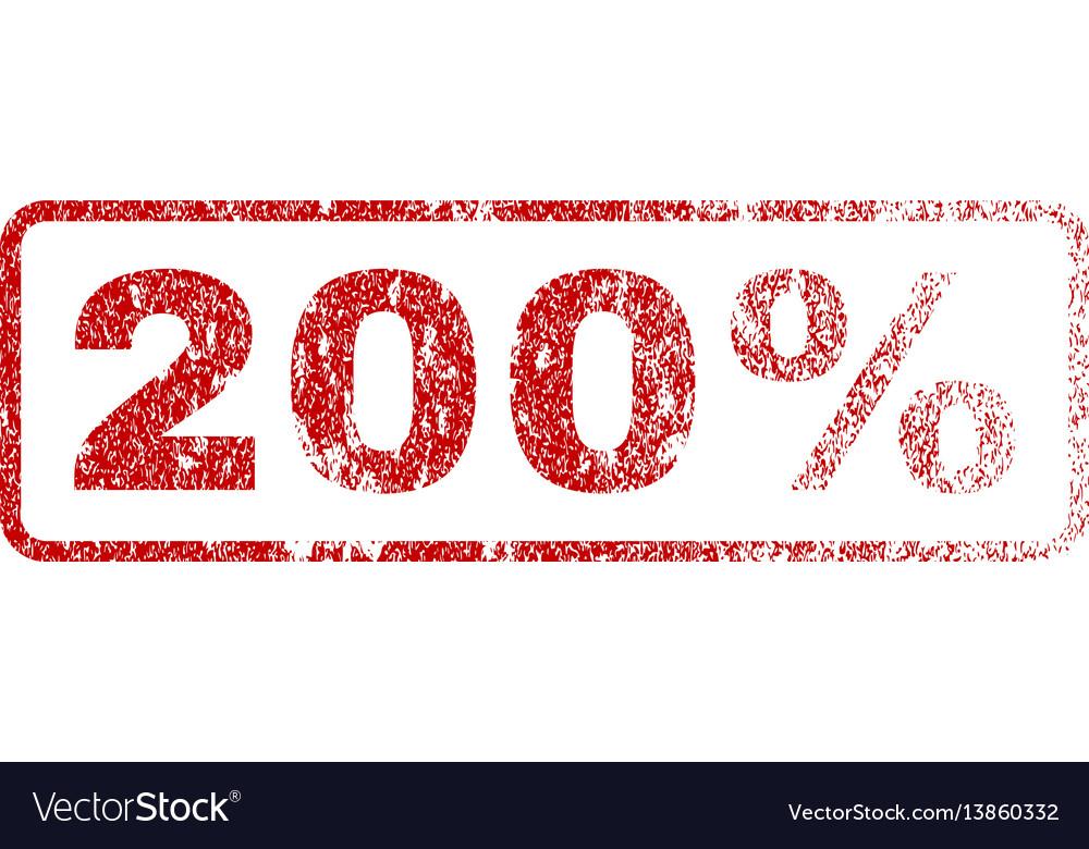 200 percent rubber stamp