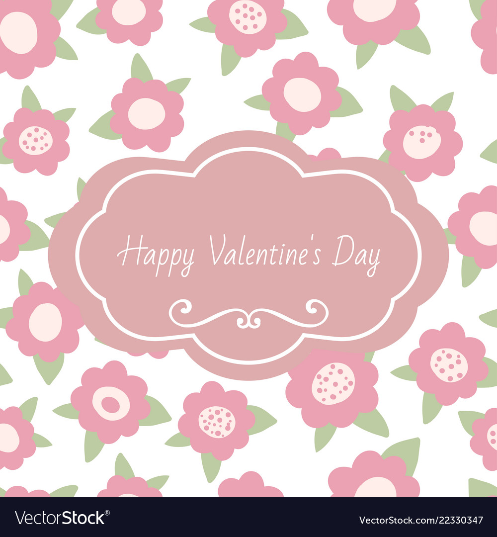 Greeting card happy valentines day tender floral