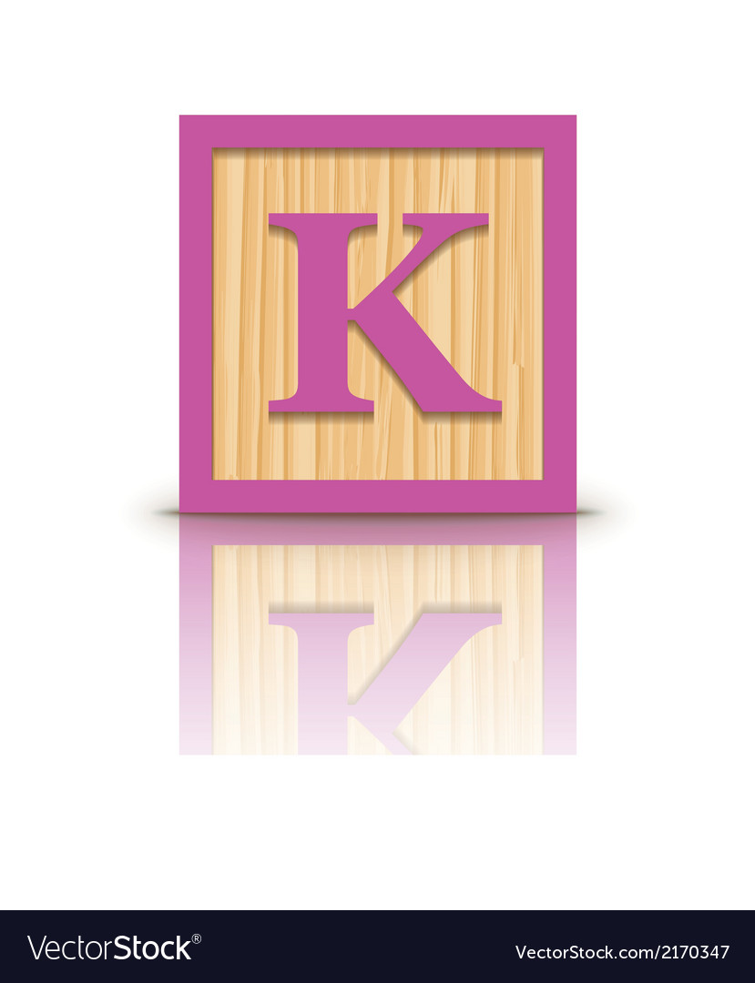 Letter K Wooden Alphabet Block Royalty Free Vector Image