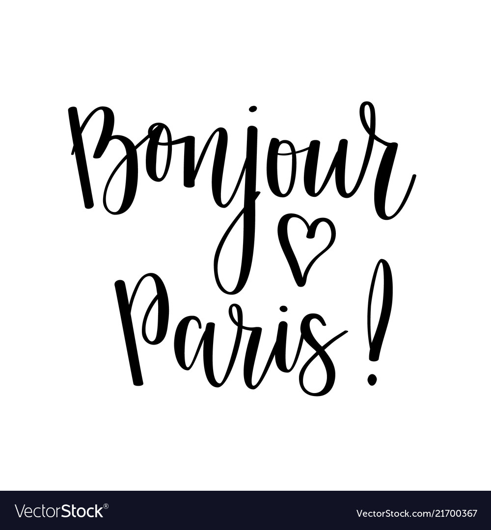 Bonjour paris lettering design travel