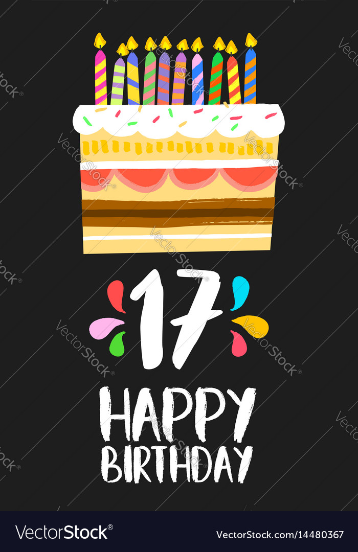 Super Happy Birthday Cake Card 17 Seventeen Year Party Vector Image Funny Birthday Cards Online Alyptdamsfinfo