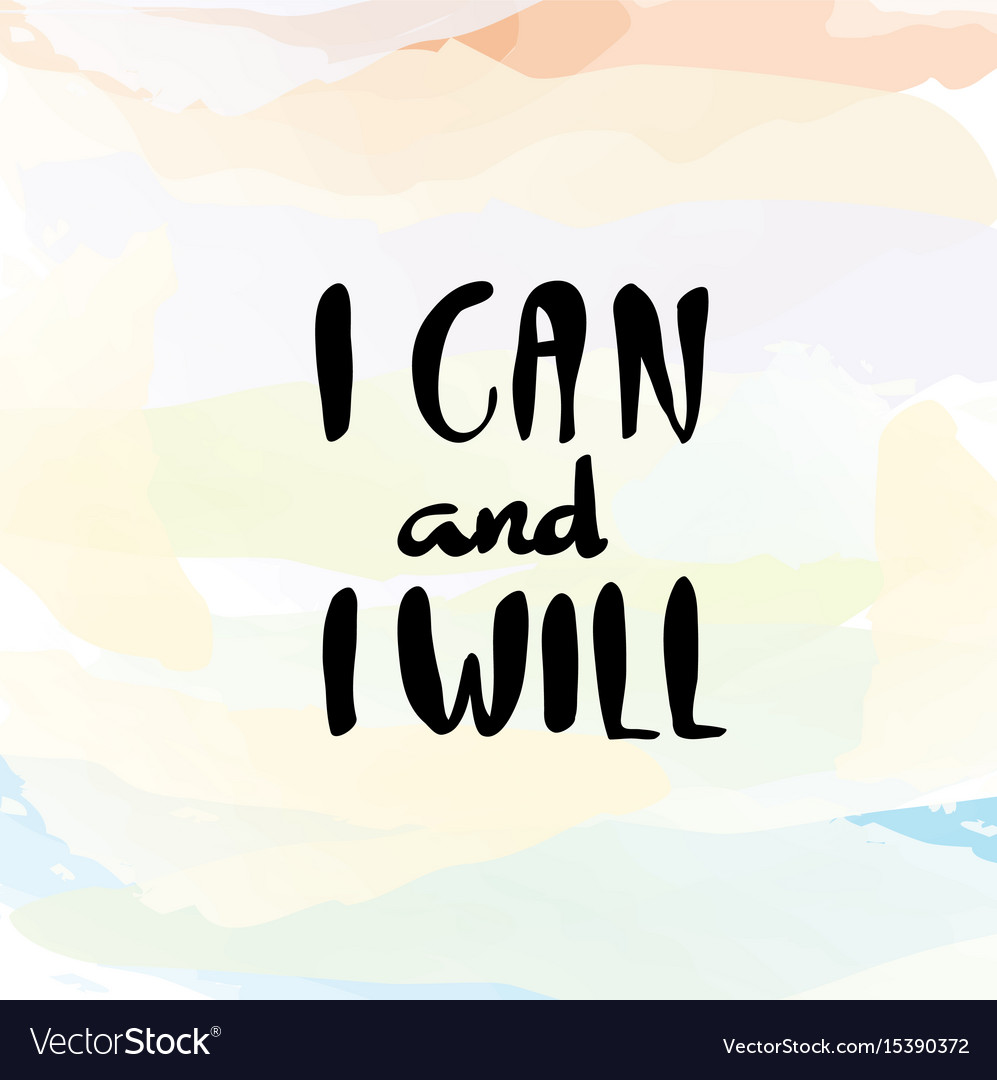 I can and i will lettering for poster
