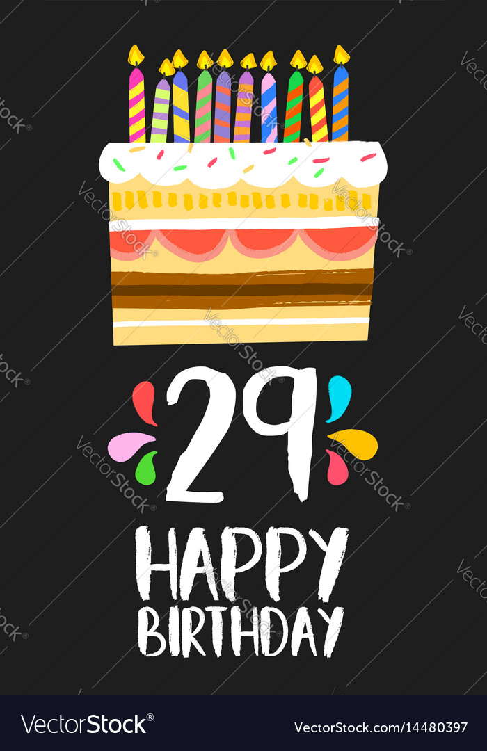 Remarkable Happy Birthday Card 29 Twenty Nine Year Cake Vector Image Personalised Birthday Cards Arneslily Jamesorg