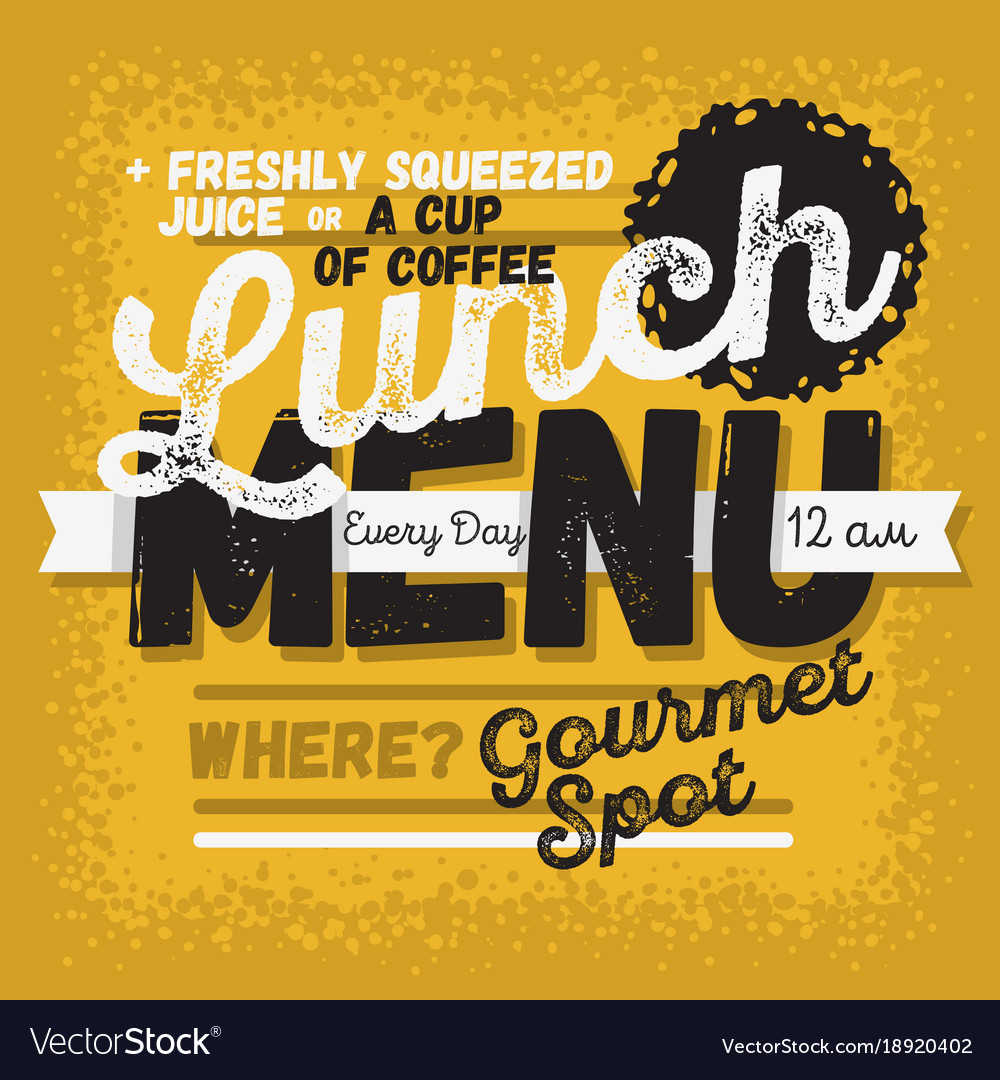 Lunch menu vintage influenced typographic poster vector image