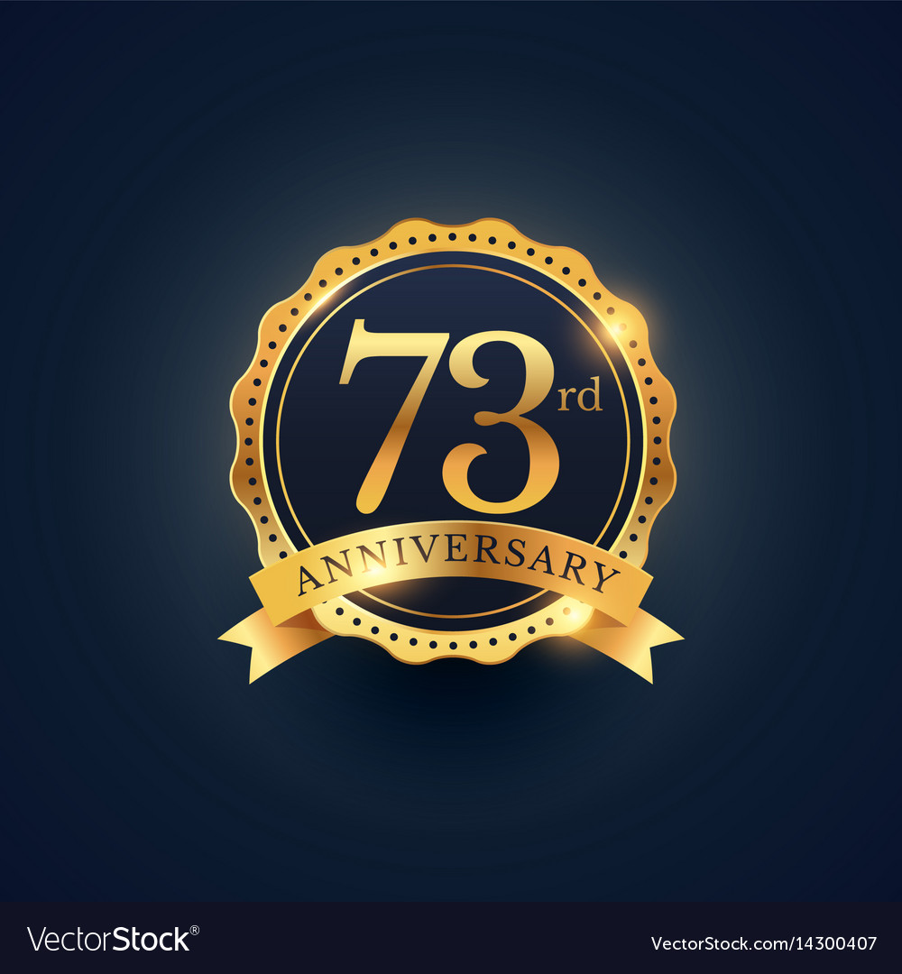 73rd anniversary celebration badge label in