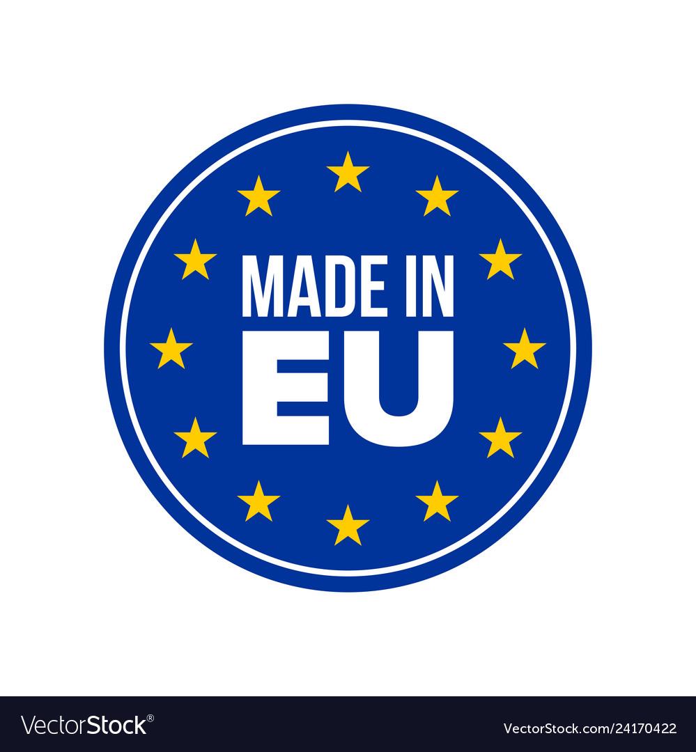 Made in eu quality label made in europe seal eu