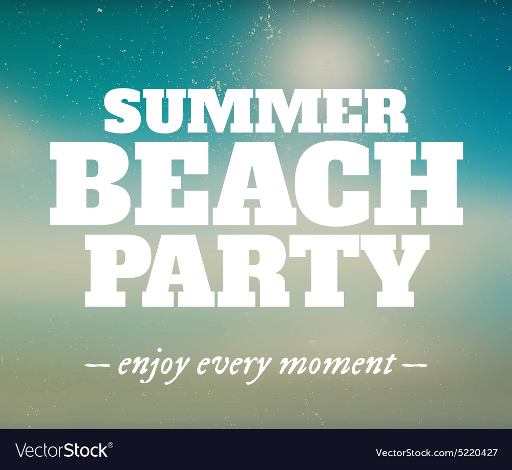 Summer beach party poster with enjoy every moment