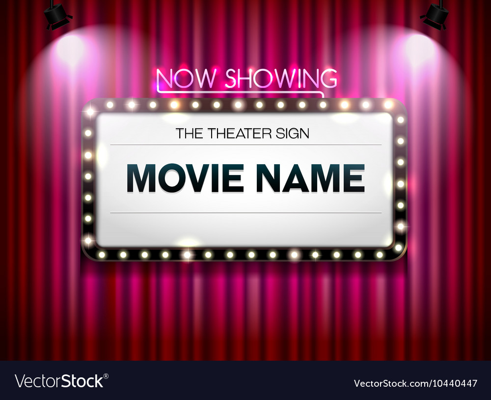 Theater sign Showtime Sign Theater cinema Sign