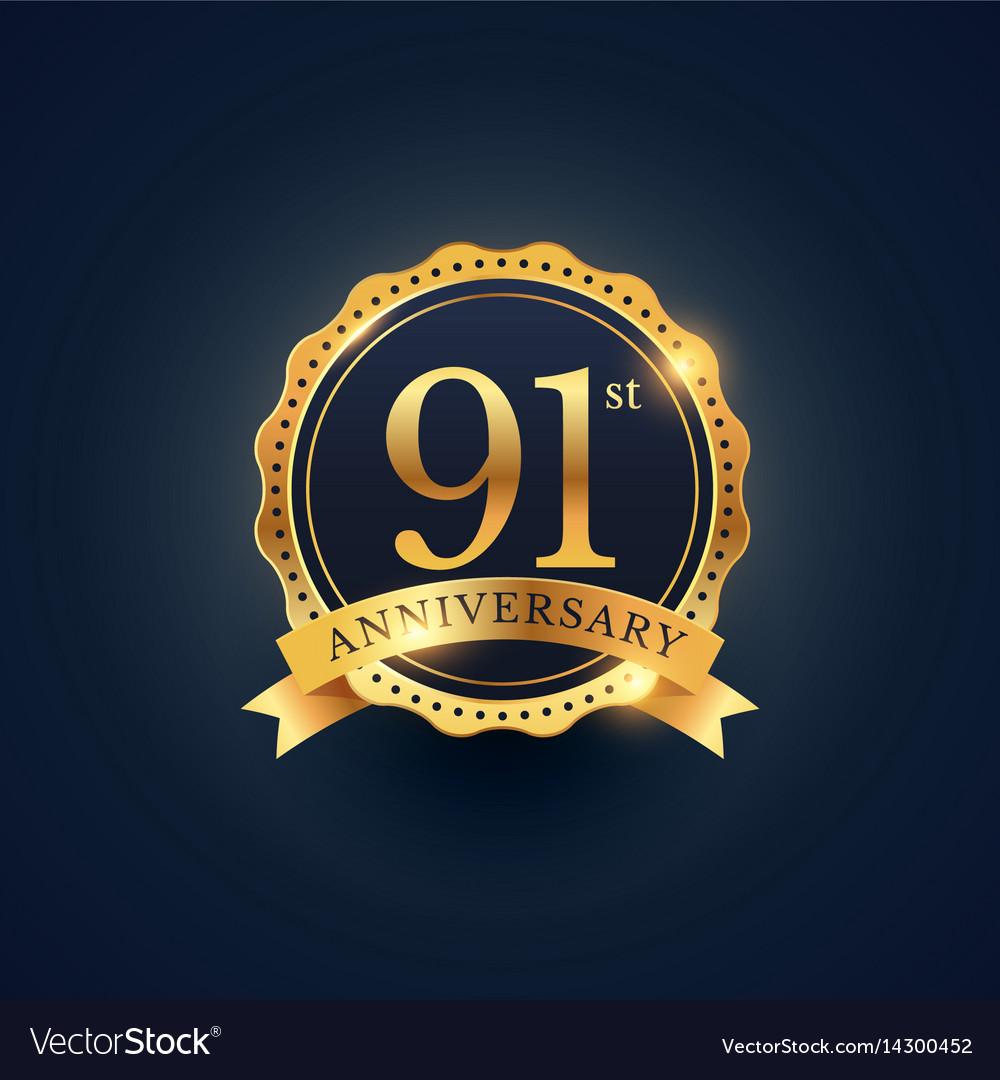 91st anniversary celebration badge label in vector image
