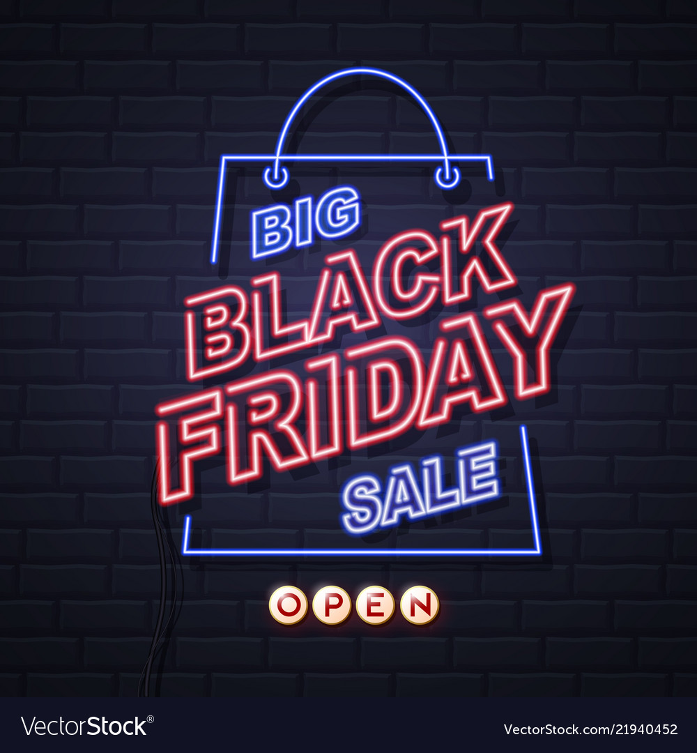 Neon sign black friday big sale open