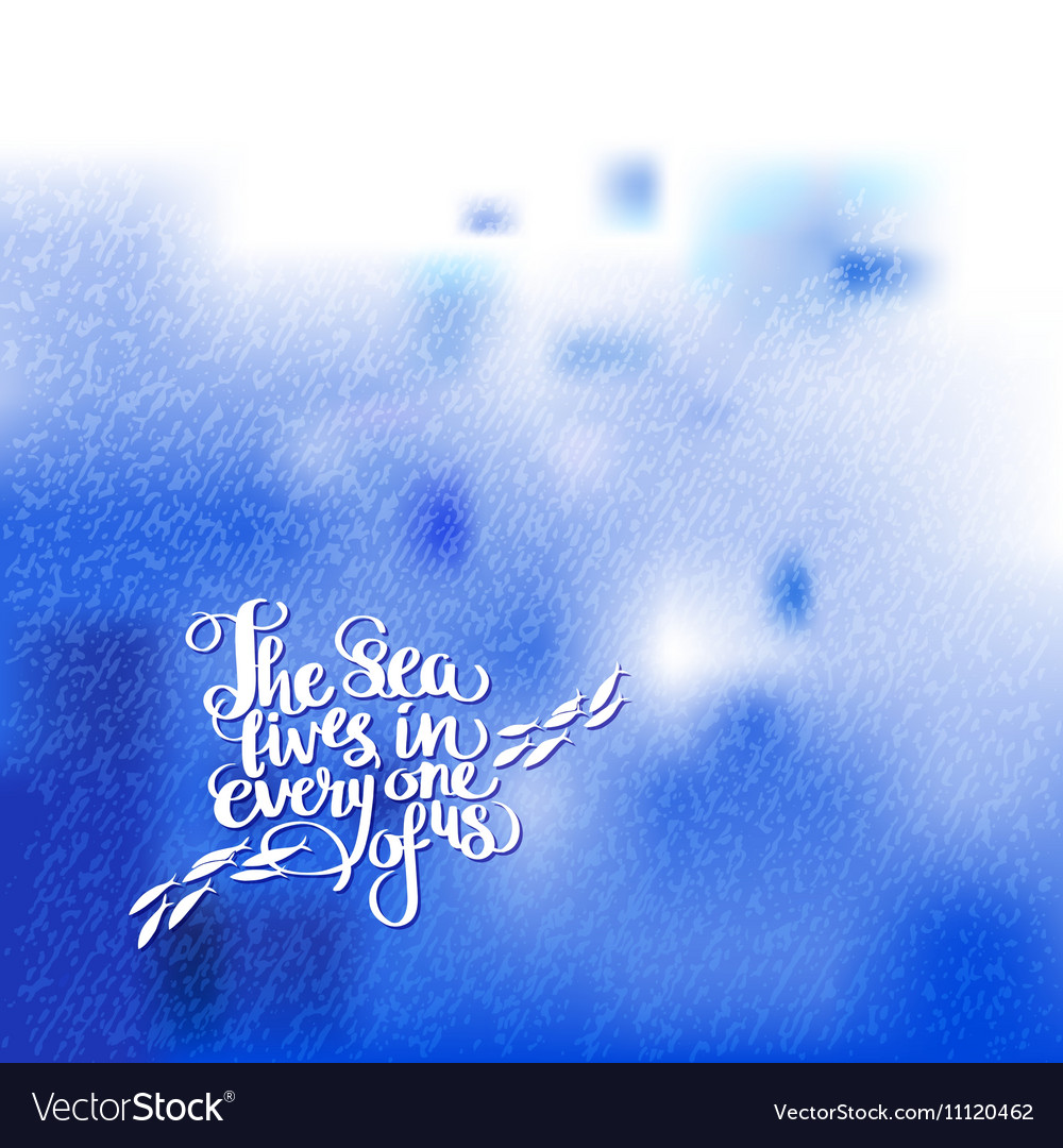 Calligraphic phrase on watercolor background vector image