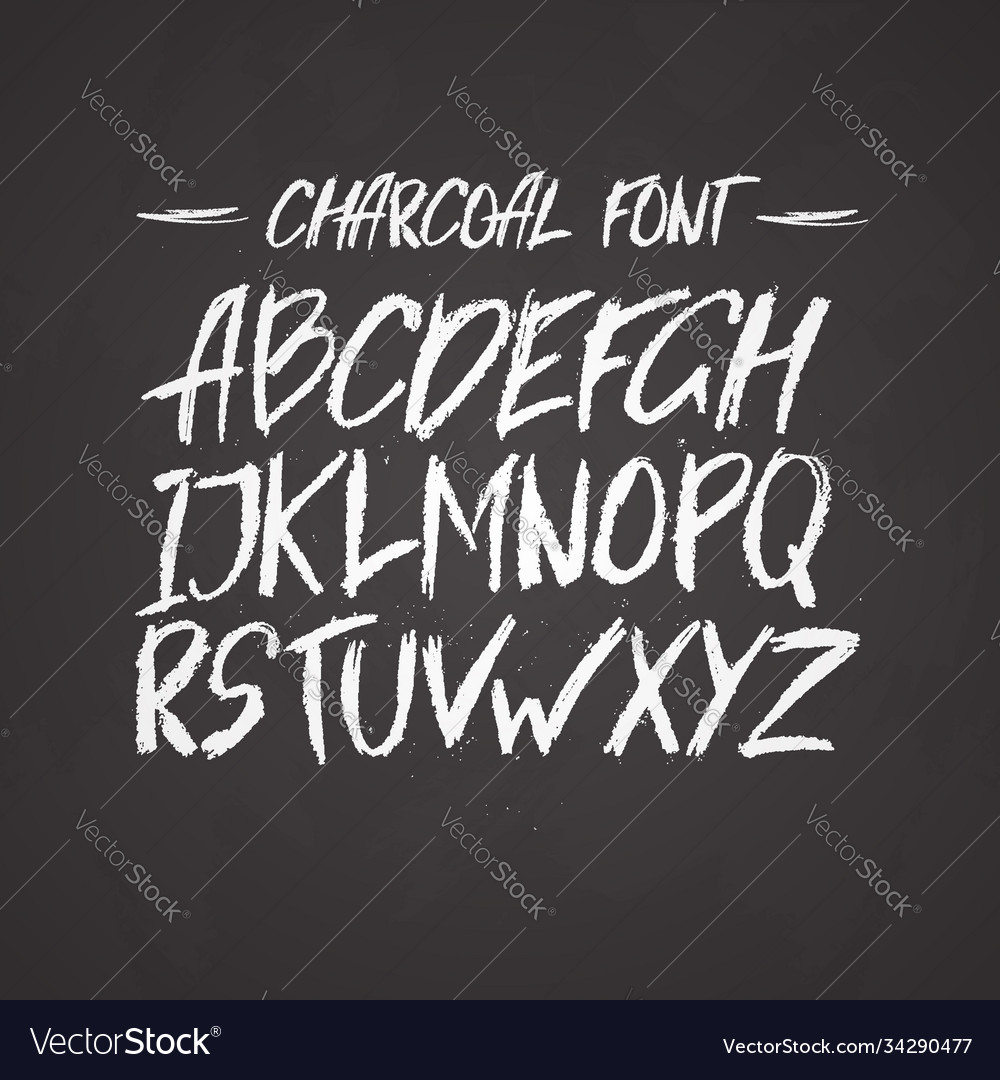 Charcoal trendy cute font messy unique type with