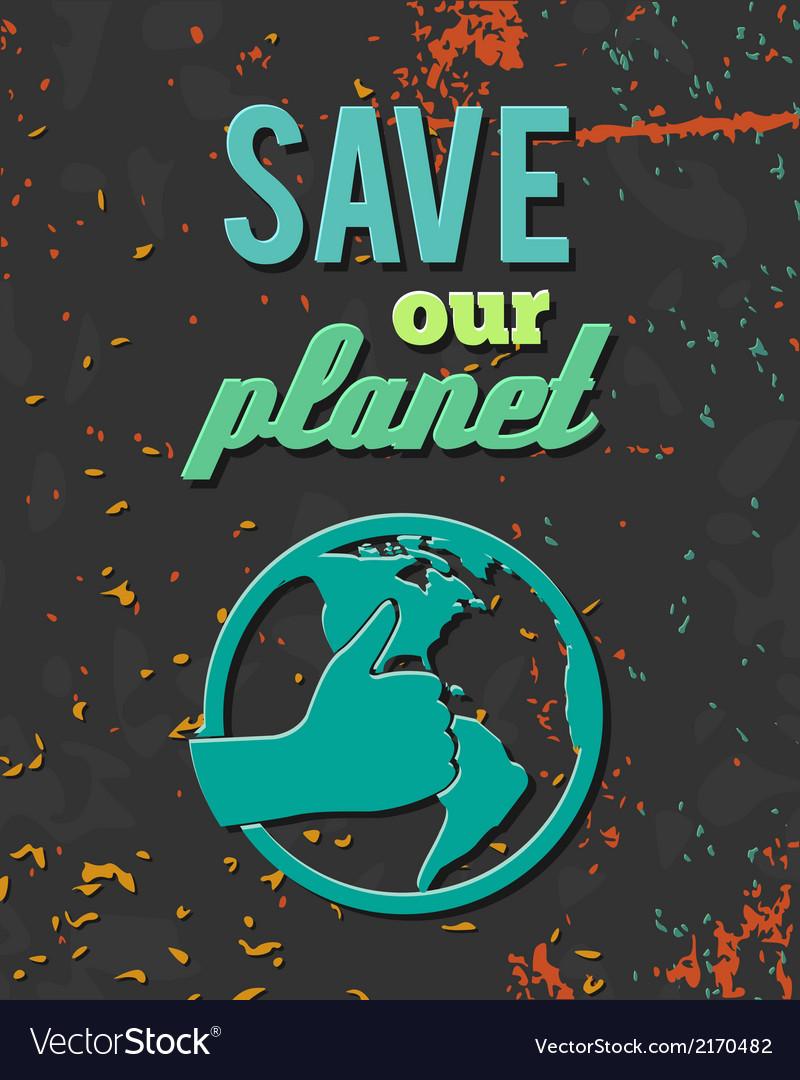 Save planet globe poster