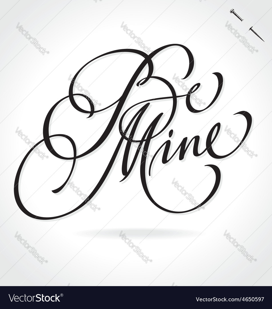 BE MINE hand lettering