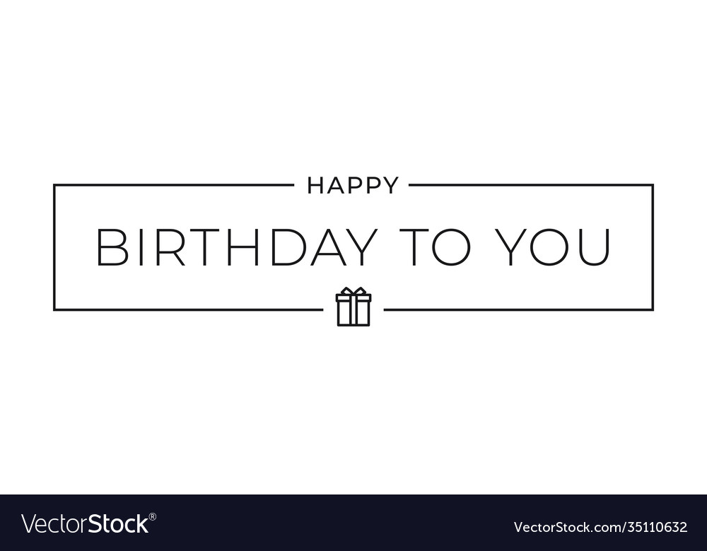 Birthday to you border card on white background