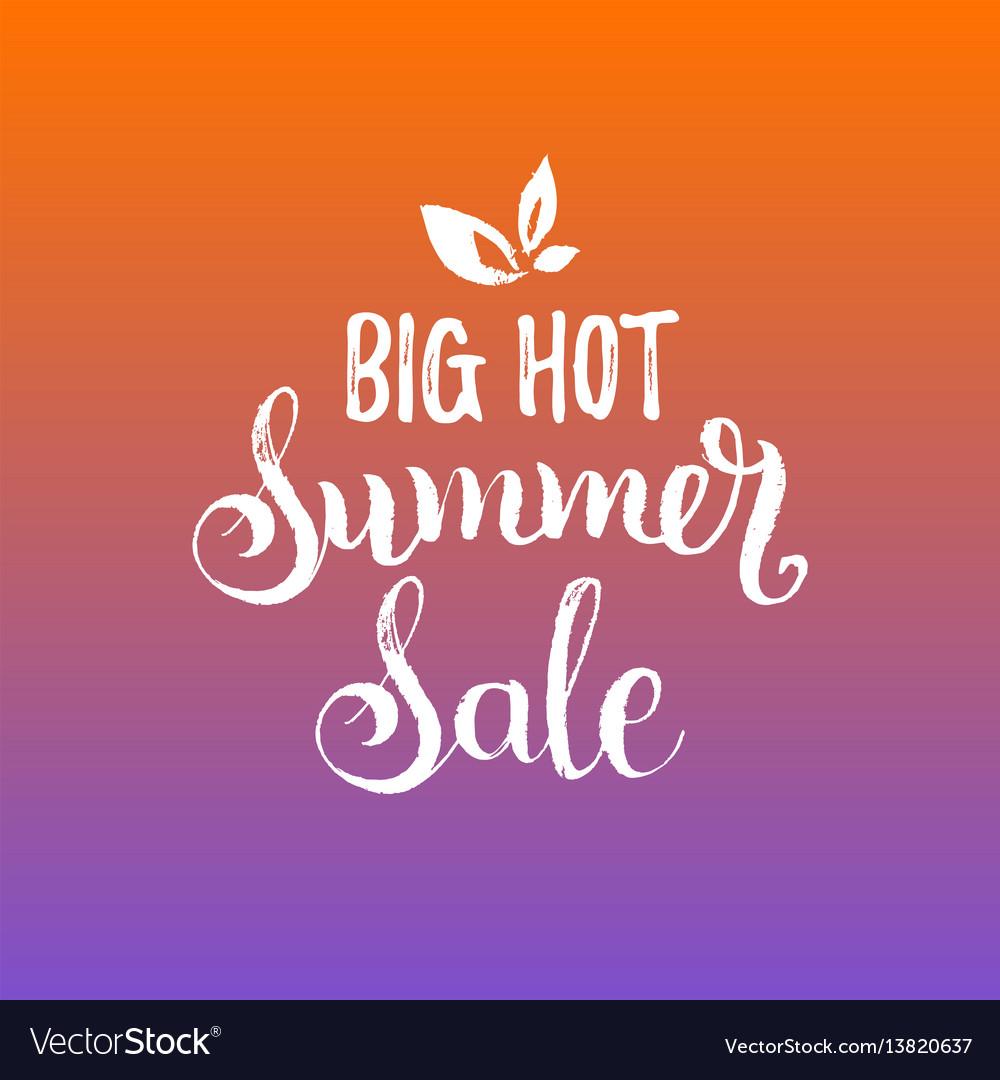 Handwritten big hot summer sale