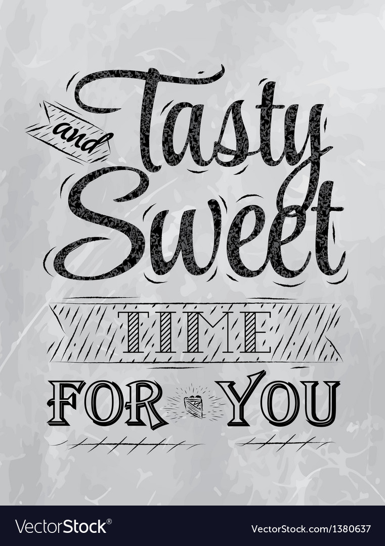 Tasty and sweet time for you coal vector image
