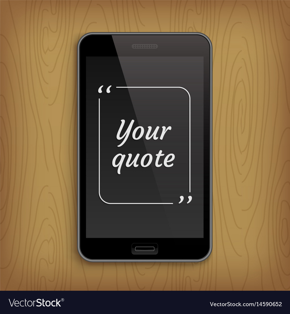 Realistic phone with square quote text bubble
