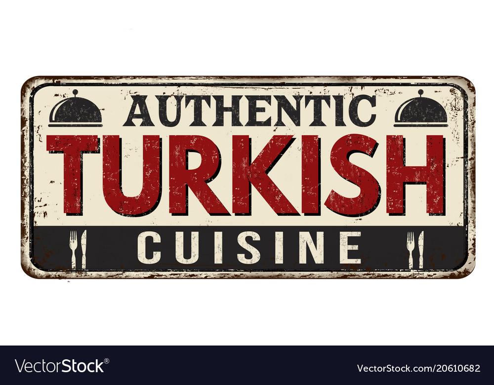Authentic turkish cuisine vintage rusty metal sign vector image