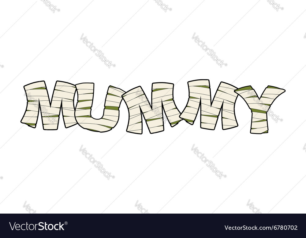 Mummy Text in bandages Egyptian Monster Ancient