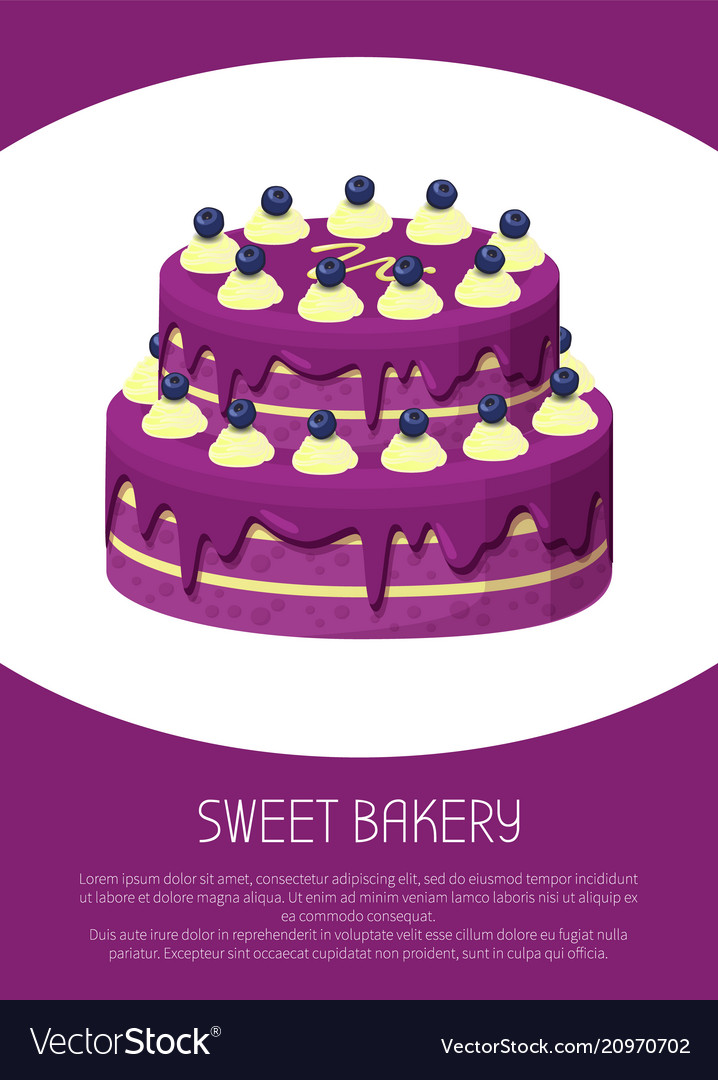 Sweet bakery poster two-story cake covered by jam