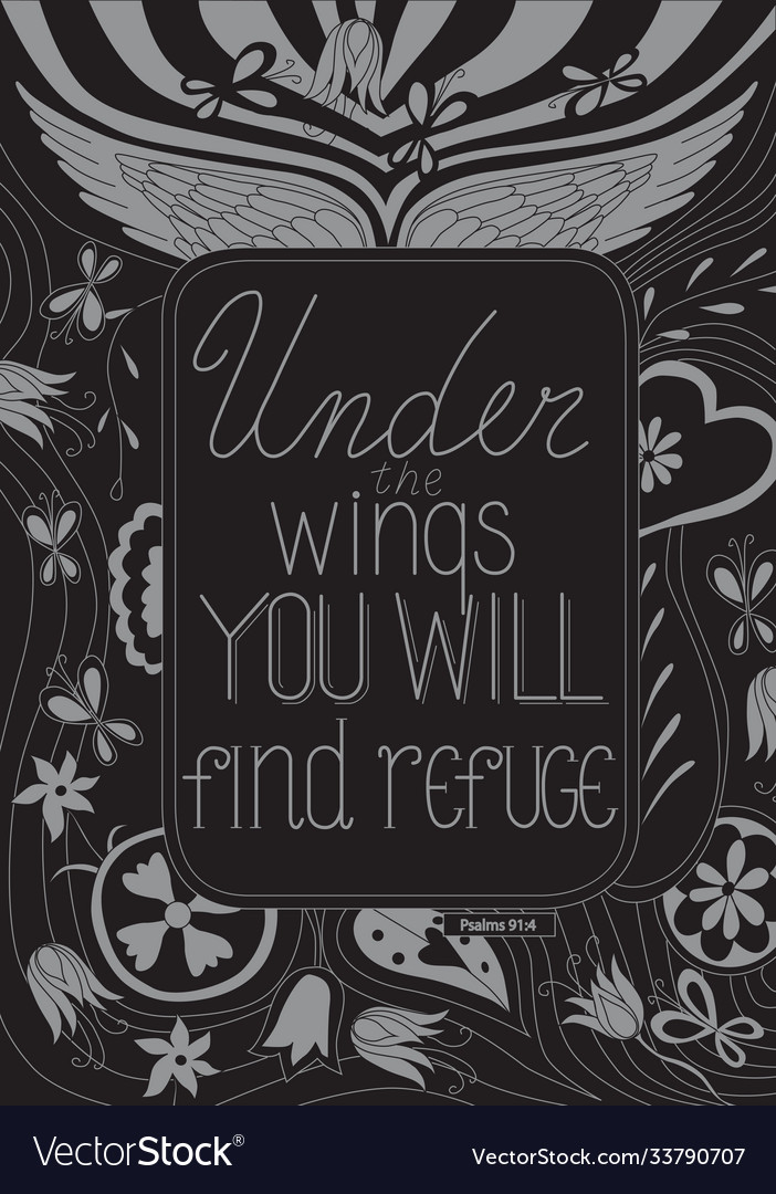 Under wings you will find refuge