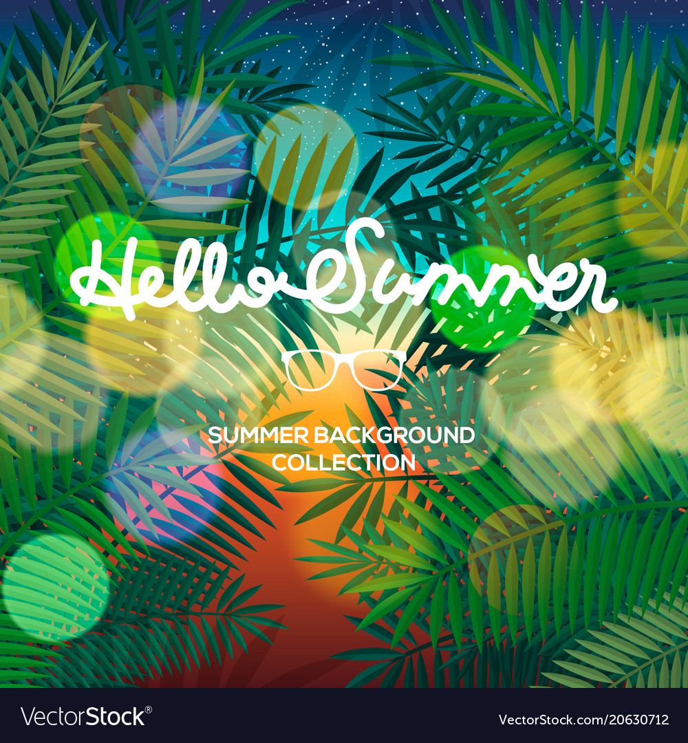 Hello summer lettering text blurred tropical view