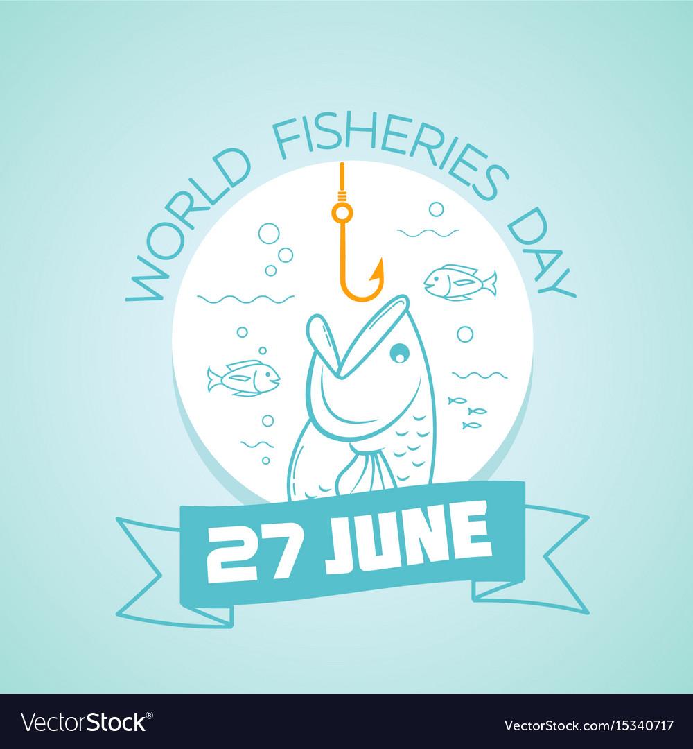 27 june world fisheries day