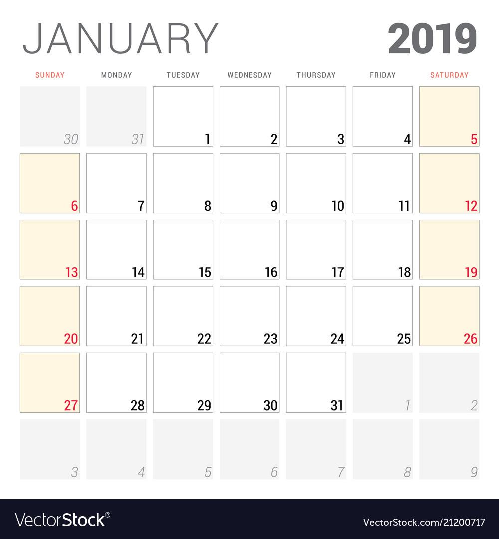 Calendar Planner For January 2019 Week Starts On Vector Image