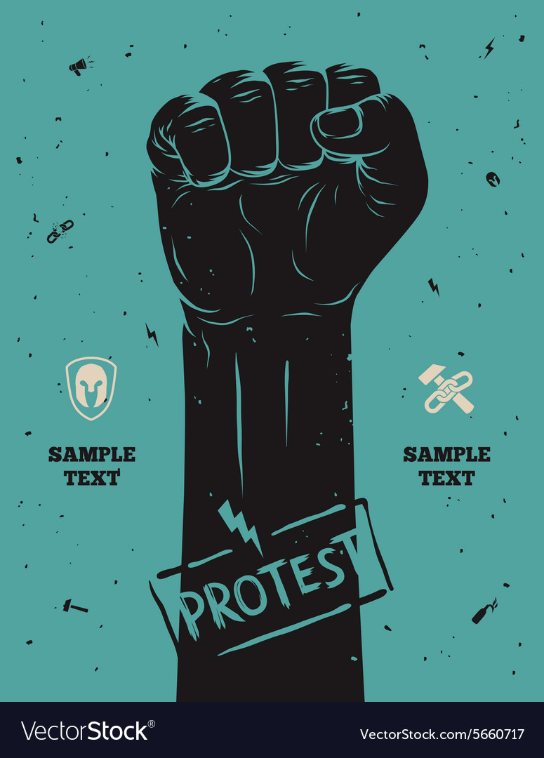 Protest poster raised fist held in protest vector image