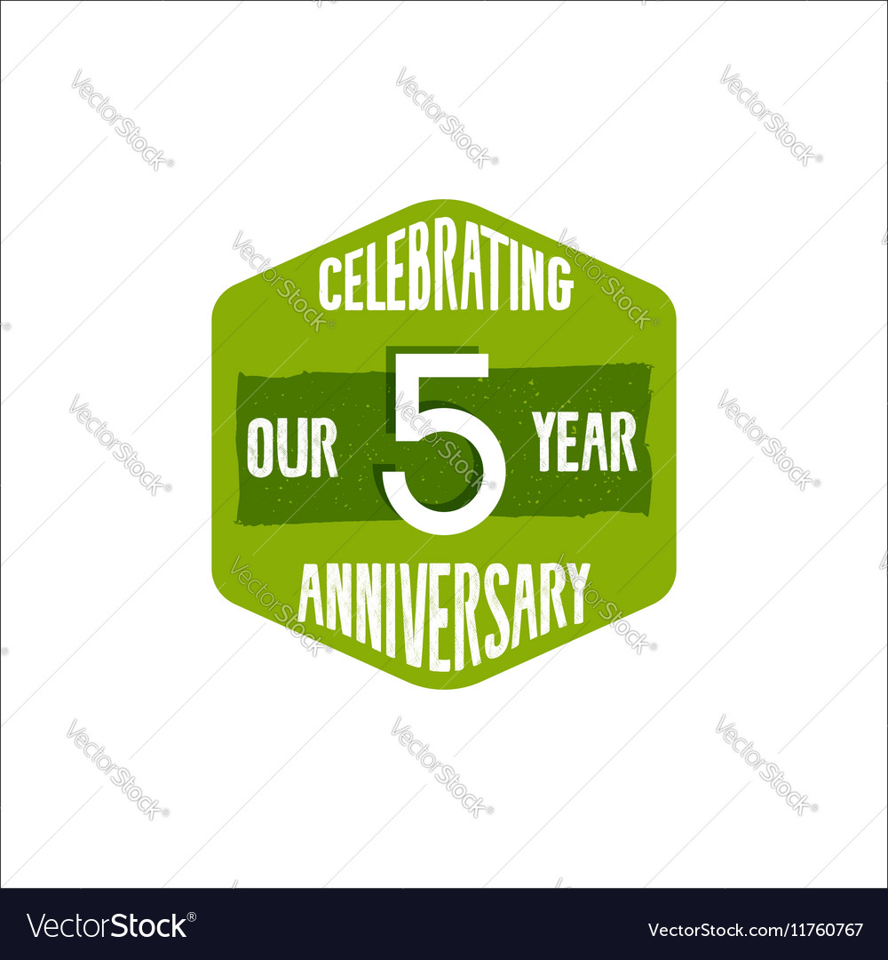 Celebrating 5 year anniversary badge sign and