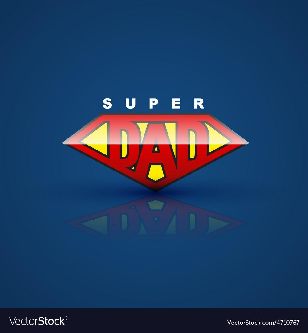 Super Dad - Superman - Sticker | TeePublic