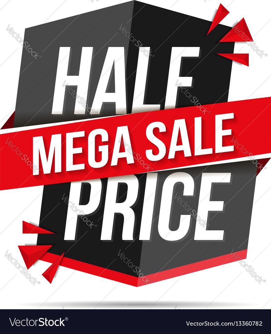 Half price mega sale banner