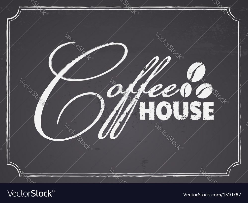 Chalkboard Coffee House Design vector image