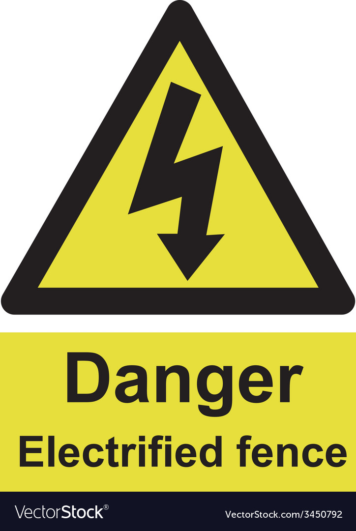 Danger electrified fence safety sign