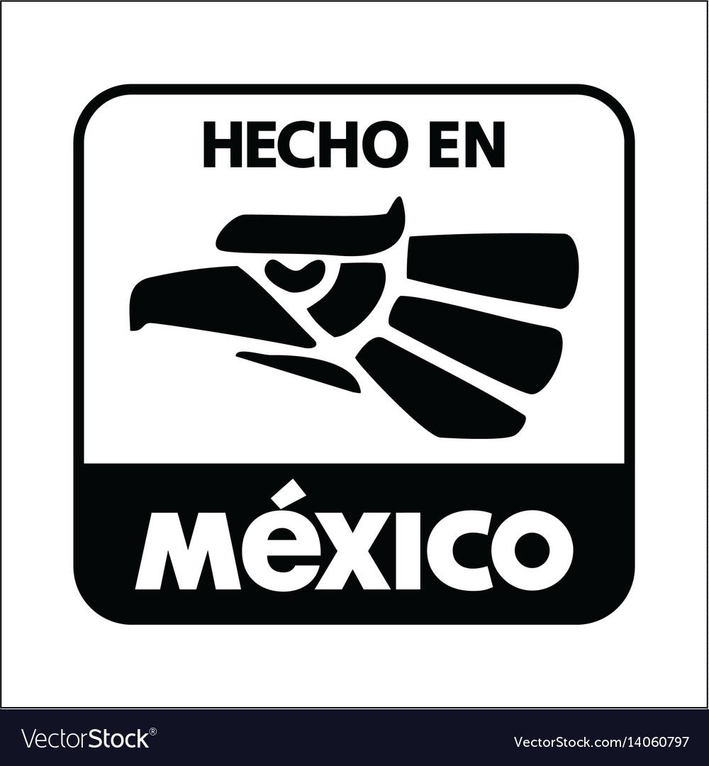 Hecho en mexico vector image