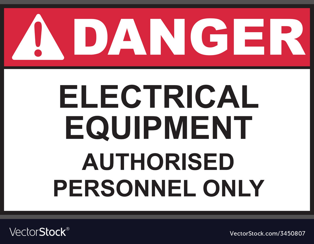 Danger electrical equipment safety sign