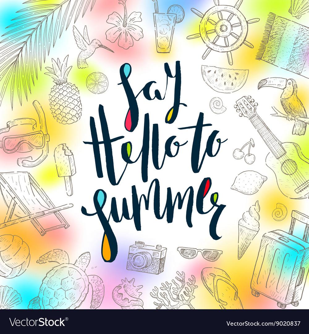 Say hello to summer - summer holidays