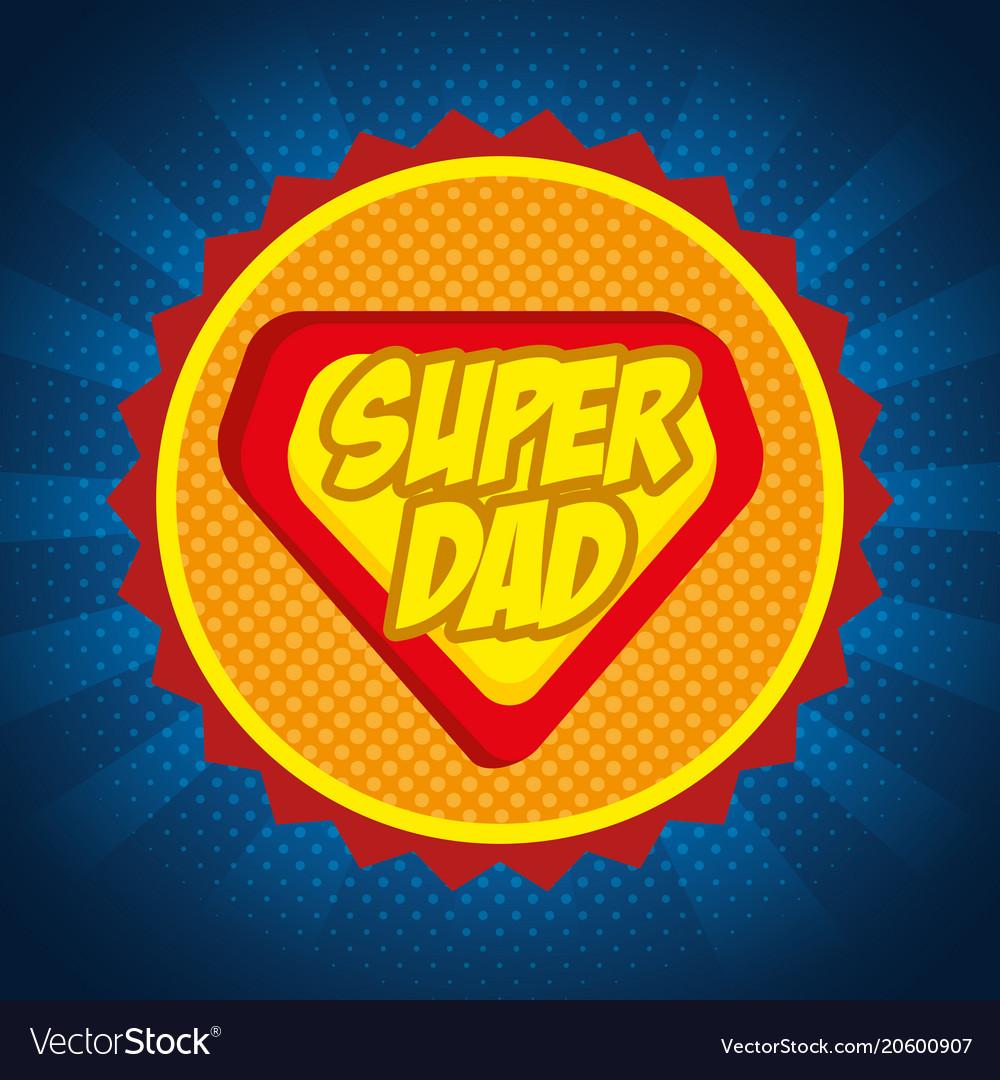 Super dad shield card
